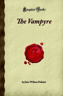 The Vampyre, by Polidori